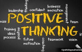 Bangun Pikiran Positif Agar Bisa Sukses