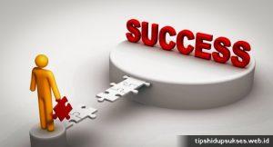 Cara Mudah Untuk Hidup Sukses