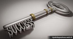 Kunci Hidup Sukses