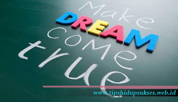 sukses berawal dari mimpi