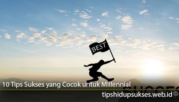 10-Tips-Sukses-yang-Cocok-untuk-Millennial