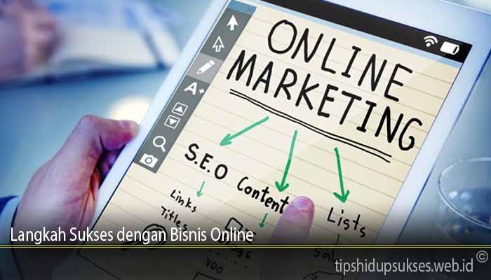 Langkah Sukses dengan Bisnis Online